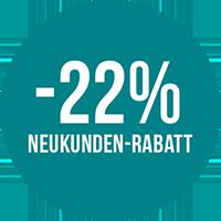 -22% Neukunden-Rabatt